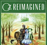 Oz Reimagined