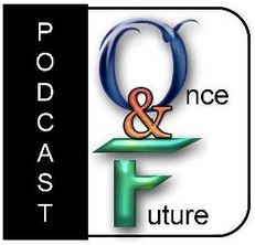 Once & Future Podcast