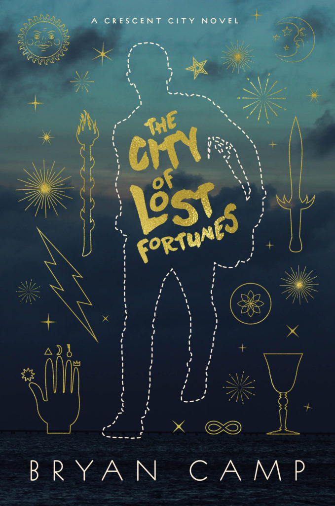 The City of Lost Fortunes by Bryan Camp (hardcover)