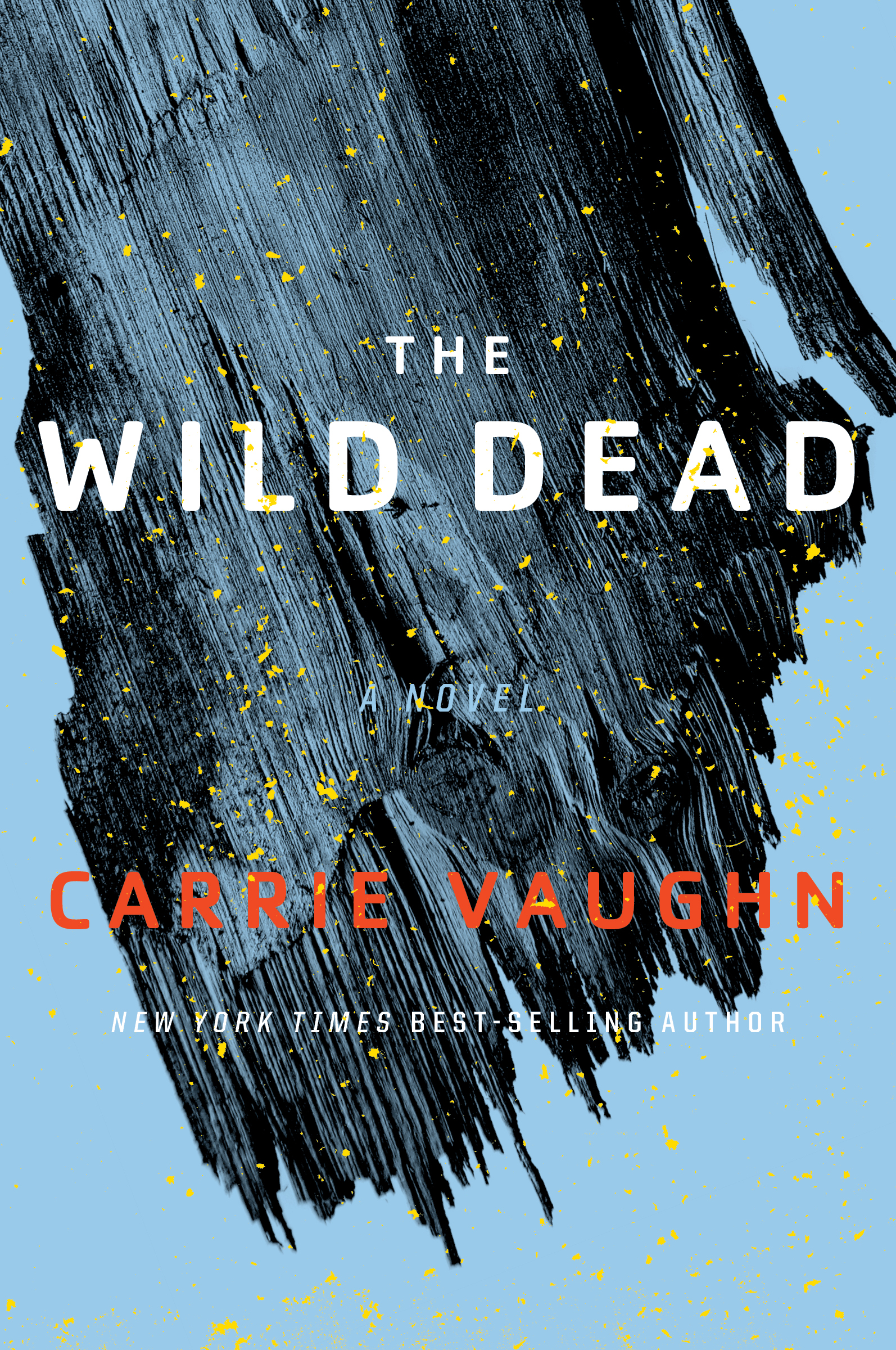 Carrie Vaughn: Five Things I Learned Writing The Wild Dead