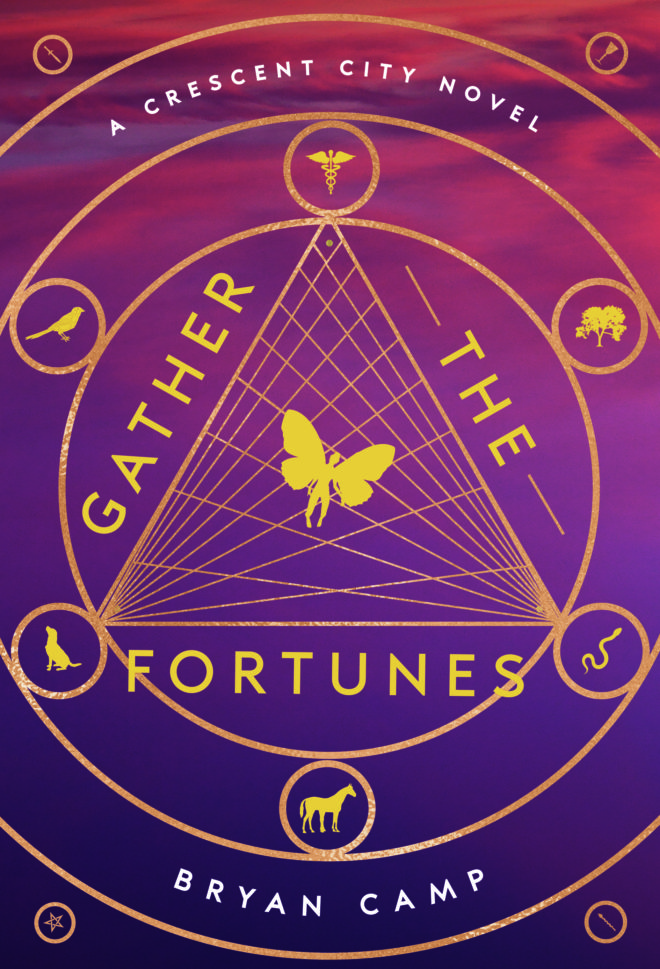 GATHER THE FORTUNES by Bryan Camp
